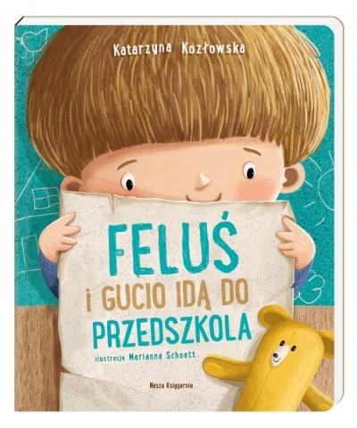 22b7c00c Książka '' Feluś i Gucio idą do przedszkola'', Katarzyna Kozłowska
